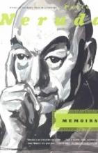 Neruda, Pablo Memoirs