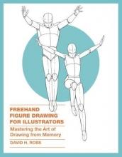 David H. Ross Freehand Figure Drawing For Illustrators