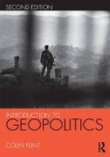 Flint, Colin Introduction to Geopolitics