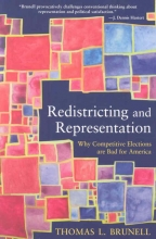 Brunell, Thomas L. Redistricting and Representation