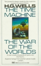 Wells, H. G. The Time Machine The War of the Worlds