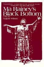 Wilson, August Ma Rainey`s Black Bottom