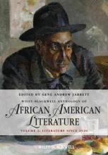 Jarrett, Gene Andrew The Wiley Blackwell Anthology of African American Literature, Volume 2