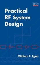 Egan, William F. Practical RF System Design