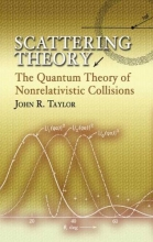 Taylor, John R. Scattering Theory