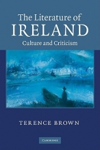 Brown, Terence The Literature of Ireland
