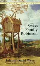 Wyss, Johann David The Swiss Family Robinson