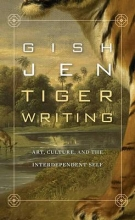 Jen, Gish Tiger Writing - Art, Culture, and the Interdependent Self