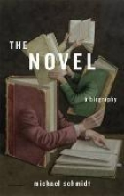 Schmidt, Michael The Novel