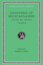 Dionysius of Halicarnassus The Critical Essays