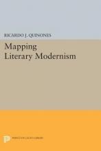 Quinones, Ricardo J. Mapping Literary Modernism