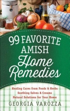 Varozza, Georgia 99 Favorite Amish Home Remedies