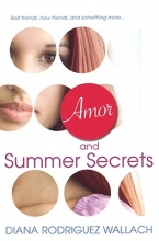 Wallach, Diana Rodriguez Amor and Summer Secrets