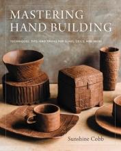 Sunshine Cobb Mastering Hand Building