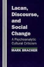 Mark Bracher Lacan, Discourse, and Social Change