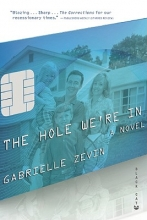 Zevin, Gabrielle The Hole We`re in