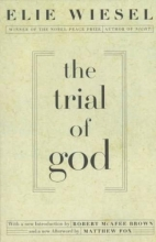 Wiesel, Elie,   Wiesel, Marion The Trial of God