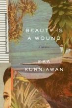 Kurniawan, Eka Beauty Is a Wound