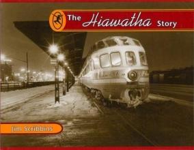 Jim Scribbins The Hiawatha Story