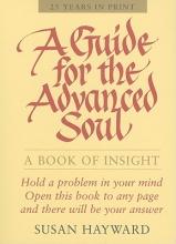 Susan (Susan Hayward) Hayward Guide for the Advanced Soul