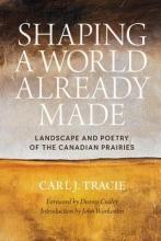 Tracie, Carl J. Shaping a World Already Made