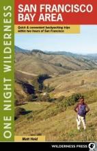 Matt Heid One Night Wilderness: San Francisco Bay Area