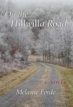 Forde, Melanie On the Hillwilla Road