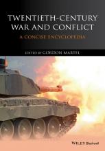 Martel, Gordon Twentieth-Century War and Conflict