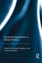 Territorial Separatism in Global Politics