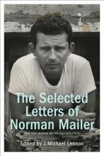 Mailer, Norman Selected Letters of Norman Mailer