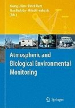 Young J. Kim,   Ulrich Platt,   Man Bock Gu,   Hitoshi Iwahashi Atmospheric and Biological Environmental Monitoring