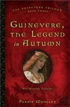Woolley, Persia Guinevere, The Legend in Autumn