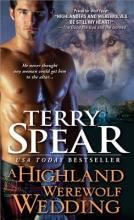 Spear, Terry A Highland Werewolf Wedding