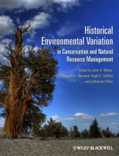 John A. Wiens,   Gregory D. Hayward,   Hugh D. Safford,   Catherine Giffen Historical Environmental Variation in Conservation and Natural Resource Management