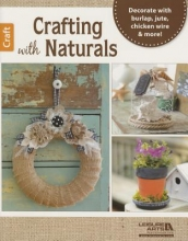 Leisure Arts Crafting with Naturals