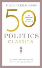 Butler-Bowdon, Tom 50 Politics Classics