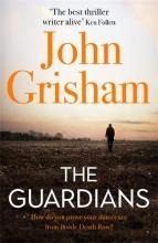 Grisham, John The Guardians