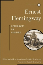 Hemingway, Ernest Hemingway on Hunting
