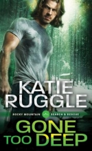 Ruggle, Katie Gone Too Deep