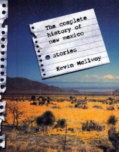 McIlvoy, Kevin The Complete History of New Mexico
