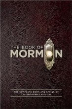 Parker, Trey The Book of Mormon Script Book