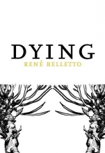 Belletto, Rene Dying