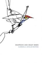 Avigur-Rotem, Gabriela Heatwave and Crazy Birds