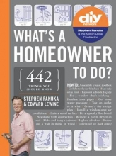 Fanuka, Stephen What`s a Homeowner to Do?