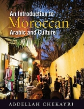 Abdellah Chekayri An Introduction to Moroccan Arabic and Culture