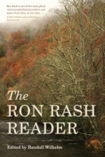 Rash, Ron The Ron Rash Reader