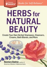 Rosemary Gladstar Herbs for Natural Beauty