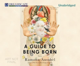 Ausubel, Ramona A Guide to Being Born