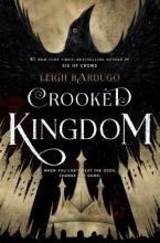 Bardugo, Leigh Crooked Kingdom