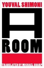 Shimoni, Youval A Room